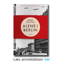 """Anmeldelse af bogen """"Alene i Berlin"""" af Hans Fallada"""