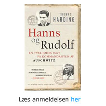 "Anmeldelse af bogen ""Hanns og Rudof. Dobbelt portræt af verdenshistoriens største morder, Lejrkommandanten fra Auschwitz og den jødiske soldat, som fangede ham."