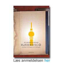 """Anmeldelse af bogen """"Russerdisco"""" - Wladimir Kaminer om livet i Berlin som immigrant"""