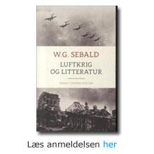 """Anmeldelse af W,G. Sebalds """"Luftkrig og litteratur"""""""