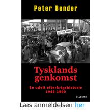 Peter Bender: Tysklands genkomst