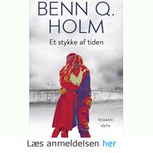 Benn Q. Holm: Et stykke af tiden