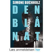 Simone Buchholz: Den blå nat