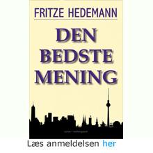 Fritze Hedemann: Den bedste mening