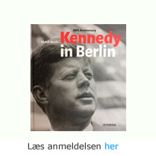 Ulrich Mack: Kennedy in Berlin