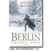 Antony Beevor - Berlin faldet 1945
