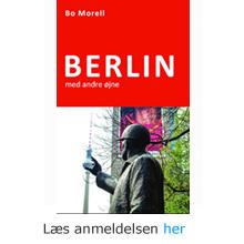 Bo Morell: Berlin med andre øjne