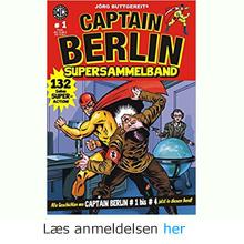Jörg Buttgereit: Captain Berlin