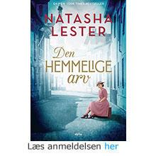 Natasha Lester: Den hemmelige Arv