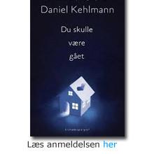 Daniel Kehlmann: Du skulle være gået