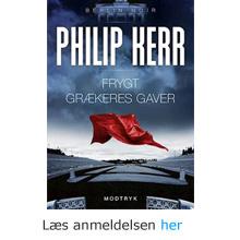 Philip Kerr: Frygt grækeres gaver