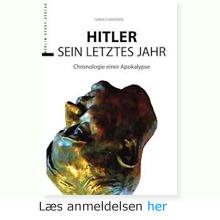 Harald Sandner: Hitler - das letzte jahr