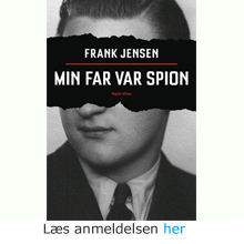 Frank Jensen: Min far var spion