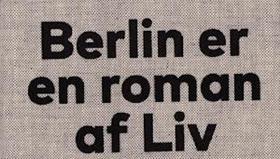 Liv Collatz: Berlin er